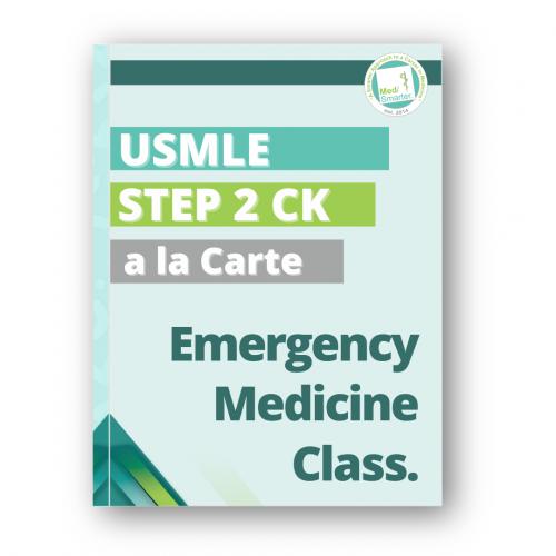 MedSmarter Step 2 CK Emergency Medicine a la Carte Class
