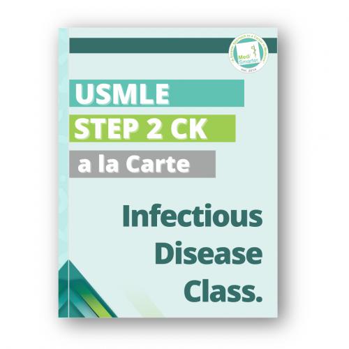 MedSmarter Step 2 CK Infectious Disease a la Carte Class