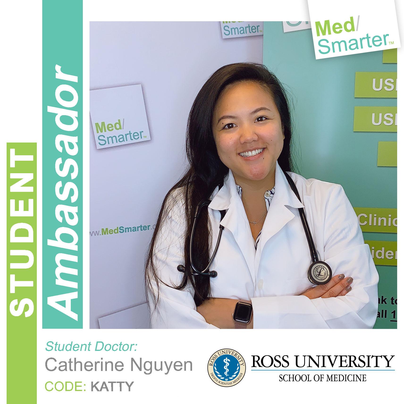 MedSmarter Student Ambassador Catherine Nguyen