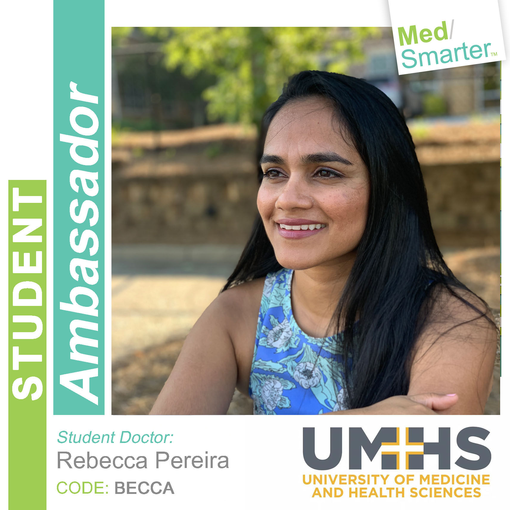 MedSmarter Student Ambassador Rebecca Pereira