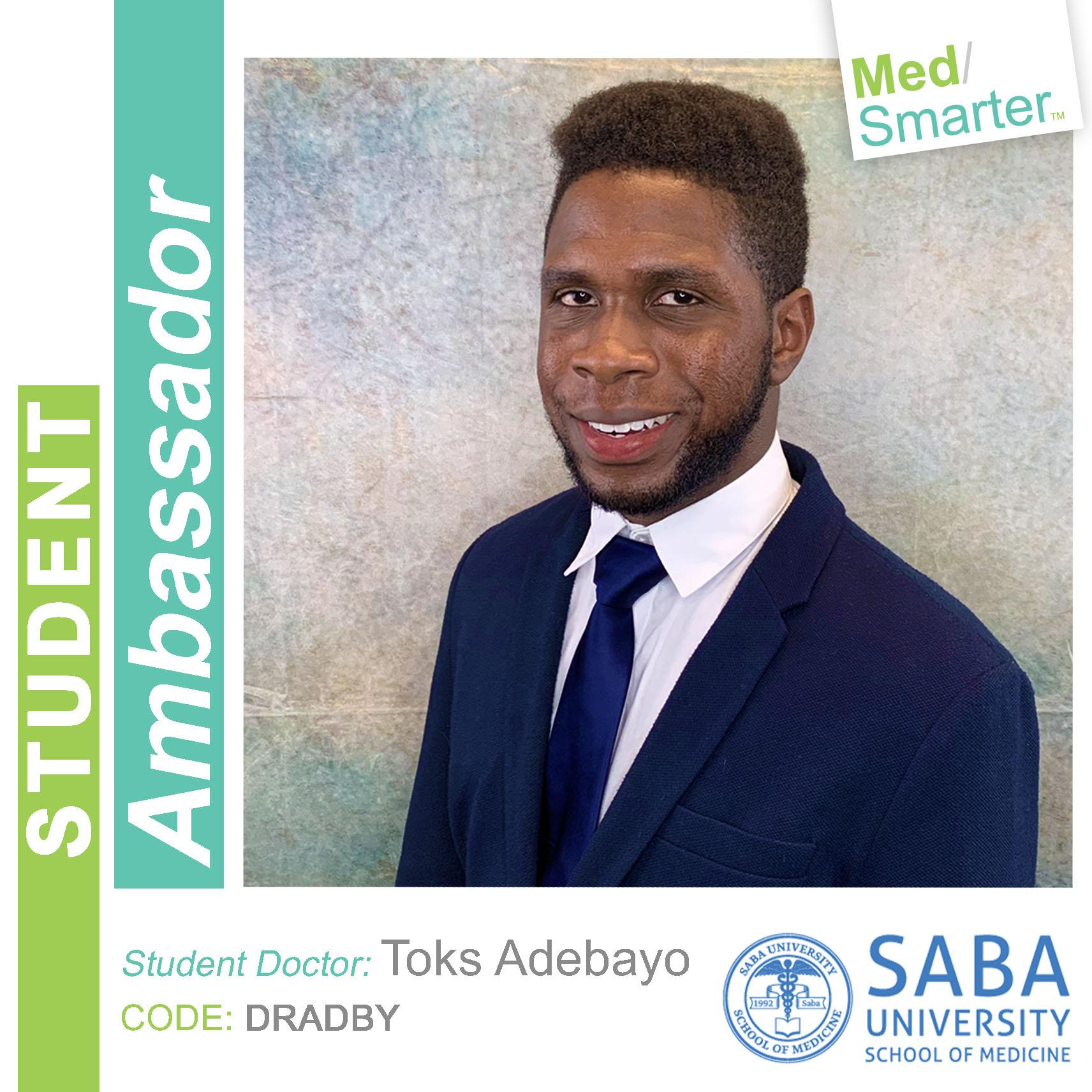 MedSmarter Student Ambassador Toks Adebayo